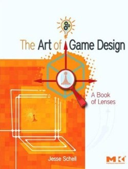Книга Искусство Геймдизайна (The Art of Game Design) – Джесси Шелл